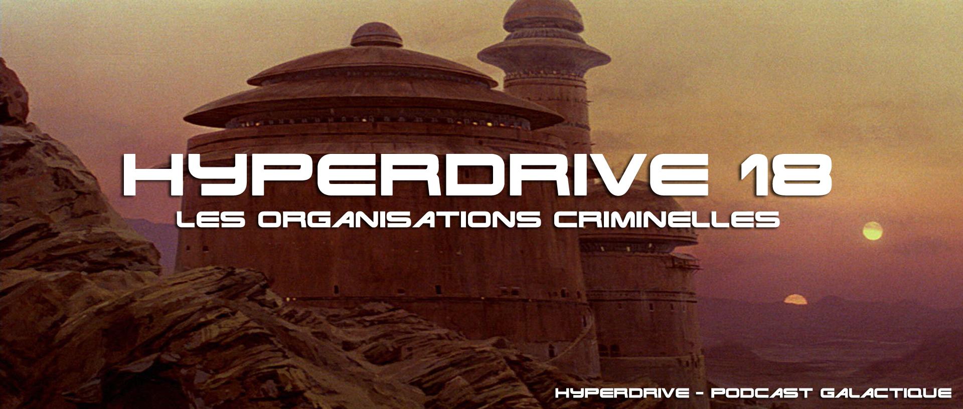 les organisations criminelles dans Star Wars