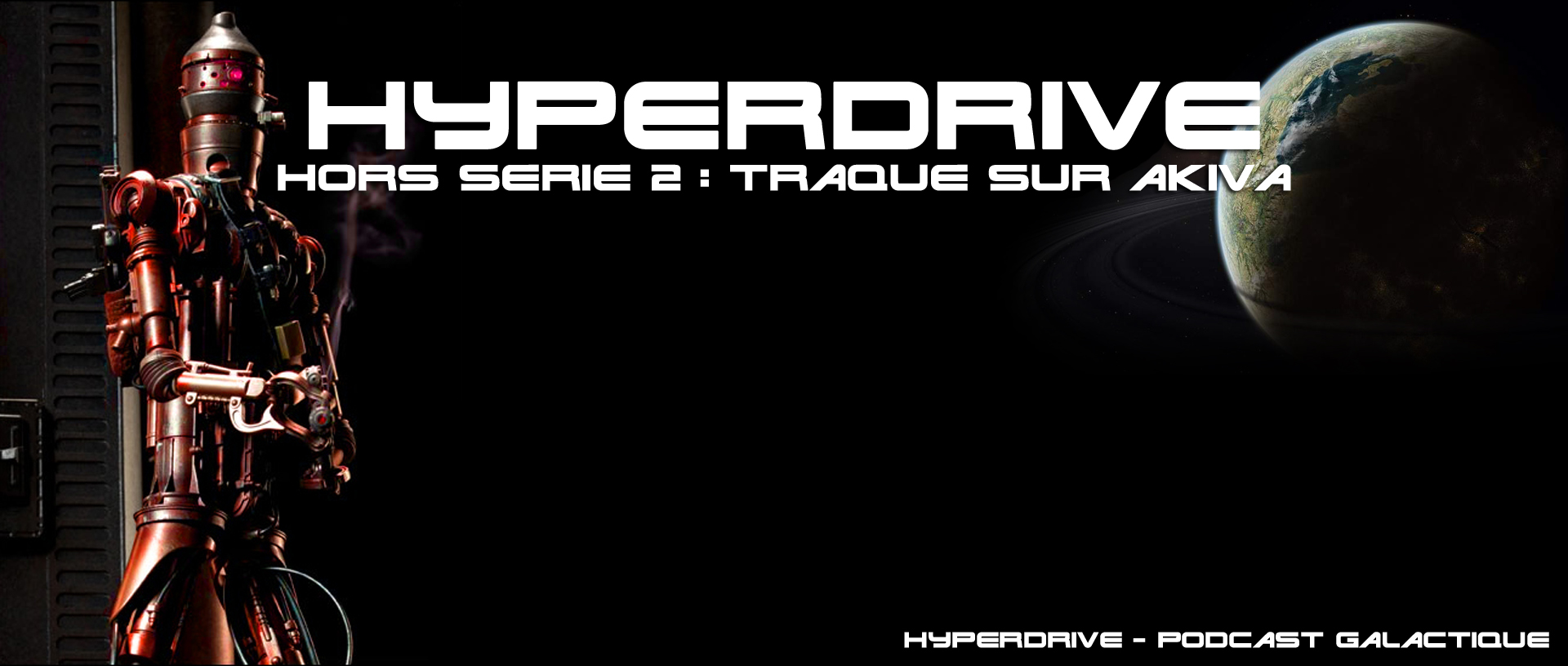 HYPERDRIVE Hors-série 2 - Fiction audio starwars