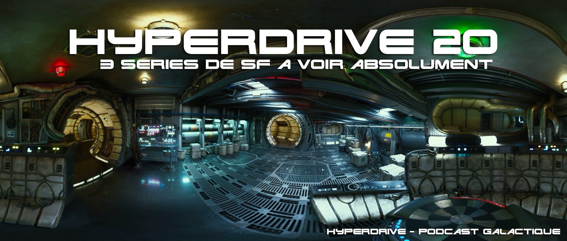 podcast hyperdrive 20 - 3 séries de SF à (re)voir
