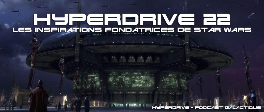 podcast hyperdrive inspirations star wars