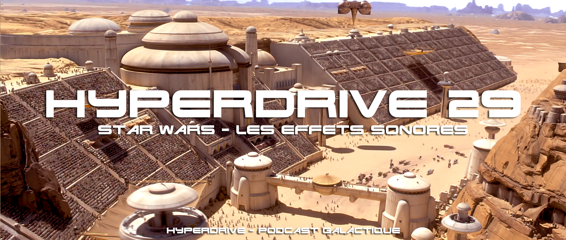 hyperdrive effets sonores dans Star Wars