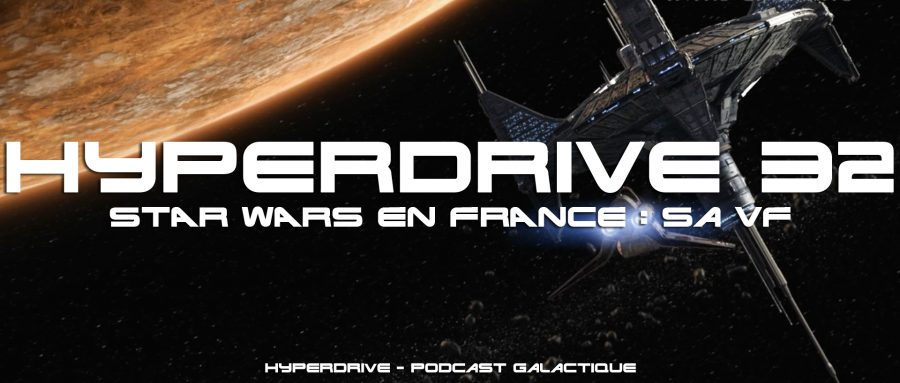 hyperdrive - Star Wars en France : la VF