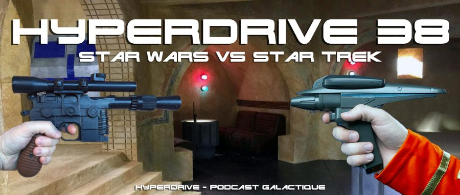 Star Wars versus Star Trek podcast hyperdrive