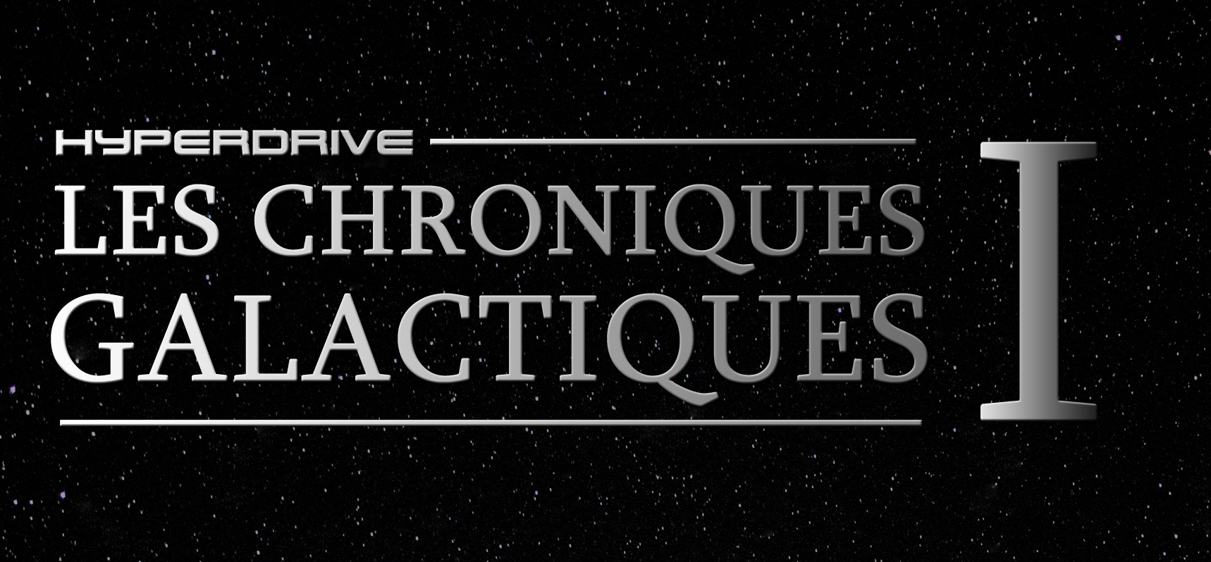 Chroniques galactiques épisode 1