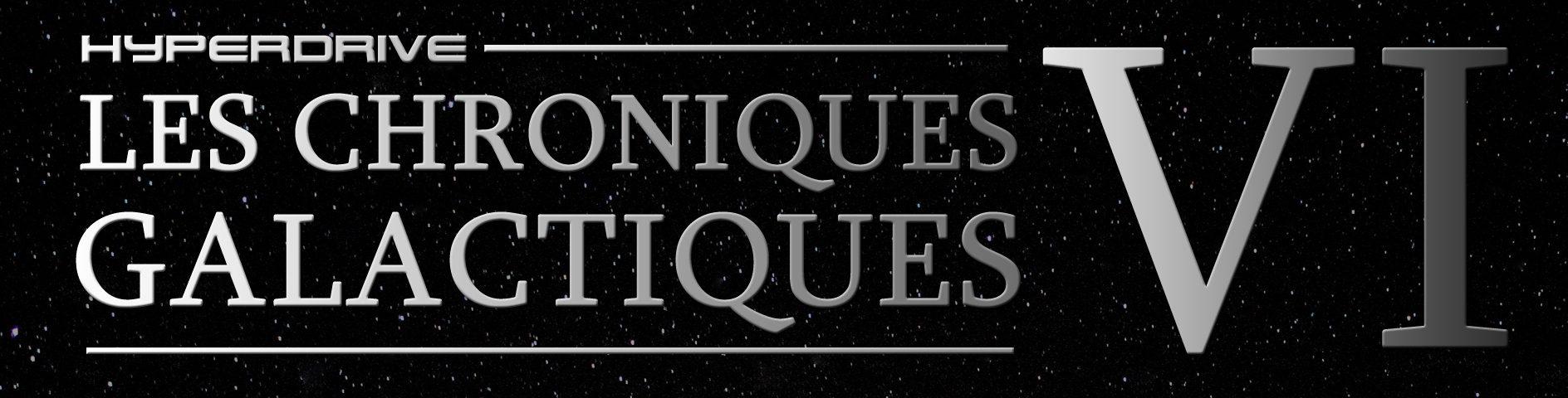 Chroniques galactiques 6 fiction audio Star Wars podcast
