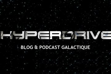 hyperdrive podcast chroniques galactiques saga mp3 Star Wars