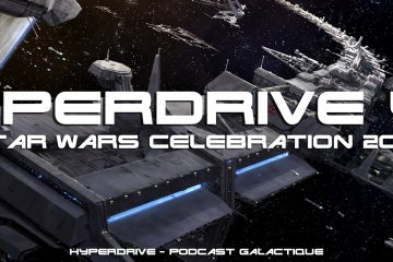 hyperdrive podcast star wars celebration 2019