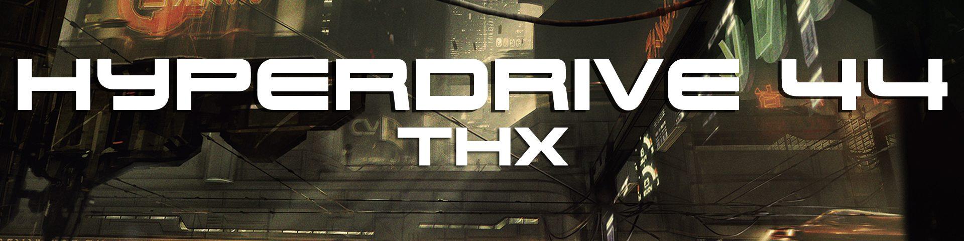hyperdrive podcast star wars THX