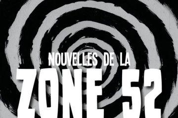 Nouvelles de la Zone 52