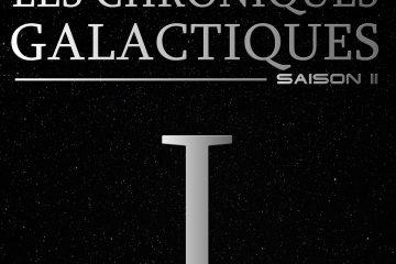 Les Chroniques Galactiques, saison 2 épisode 1, fiction audio star wars