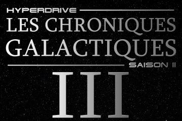 Chroniques Galactiques saison 2 épisode3 Fiction audio Star Wars