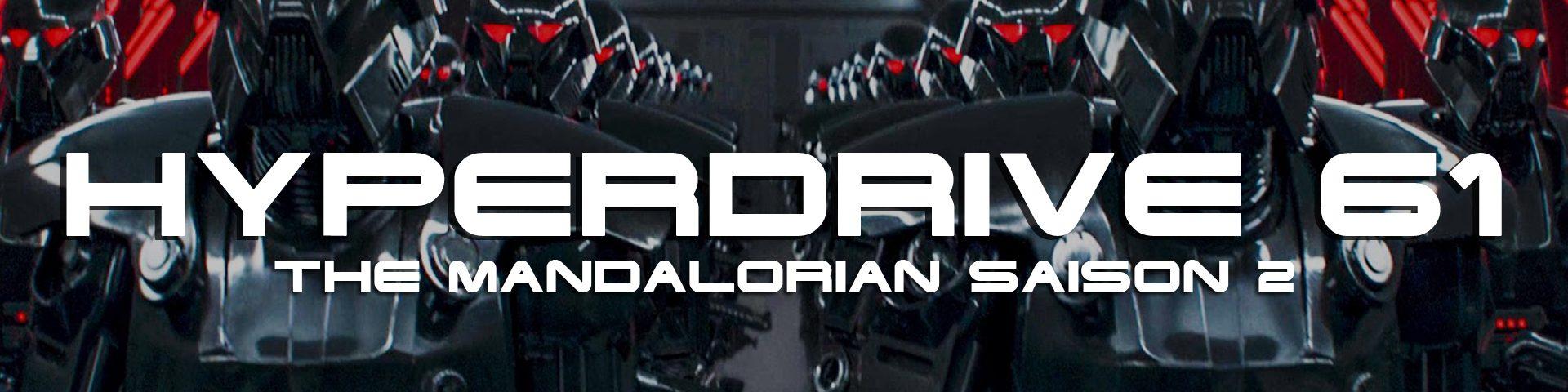 The Mandalorian saison 2 - Hyperdrive