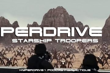 hyperdrive podcast 63 starship troopers