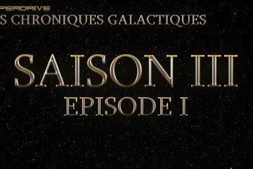 Les Chroniques Galactiques saison 3 épisode 1 honnête contrebande