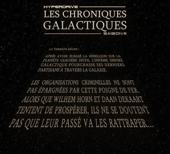 chroniques galactiques saison 3 texte déroulant