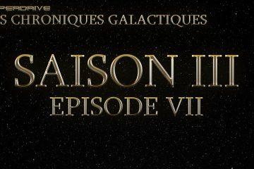 Les chroniques galactiques saison 3 épisode final